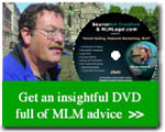 FREE DVD to qualifying executives of MLM Startup companies.
