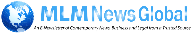 MLMLegal.com Presents the E-Newsletter: MLM News Global