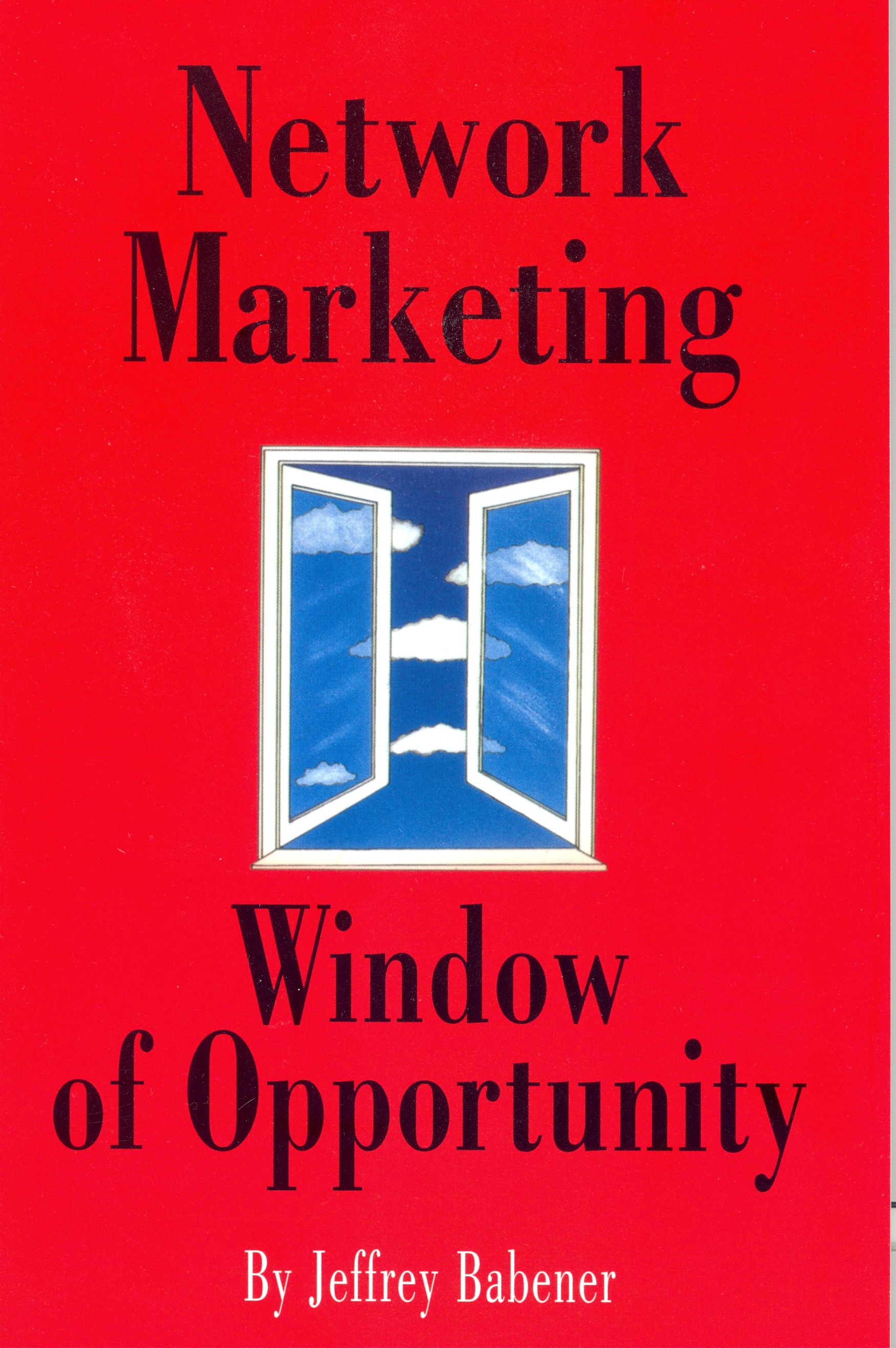 Network Marketing: Window of Opportunity